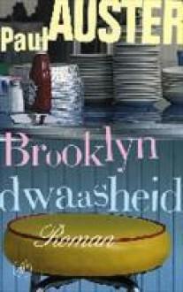 Brooklyn dwaasheid - Paul Auster