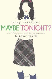 Maybe Tonight? - Bridie Clark