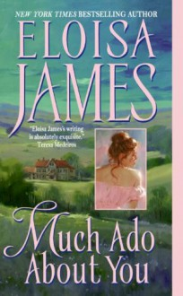Much Ado About You - Eloisa James