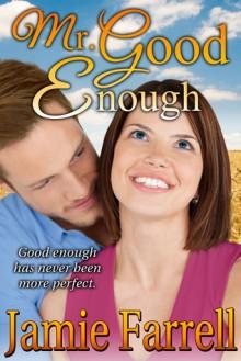 Mr Good Enough - Jamie Farrell