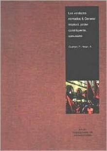 Las verdades nomadas & general intellect, poder constituyente, comunismo (Cuestiones De Antagonismo/ Antagonism Matters) - Antonio Negri