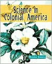 Science in Colonial America - Brendan January