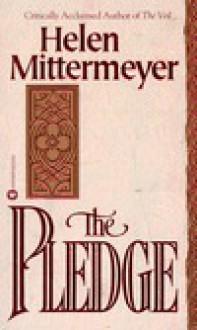 The Pledge - Helen Mittermeyer