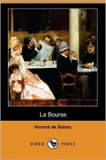 La Bourse - Honoré de Balzac