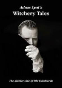 Witchery Tales - Adam Lyal