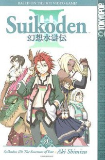 Suikoden III: The Successor of Fate, Volume 9 - Aki Shimizu