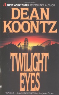Twilight Eyes - Dean Koontz