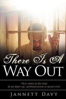 There Is a Way Out - Jannett Davy