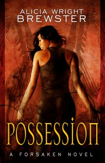 Possession - Alicia Wright Brewster