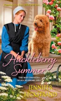 Huckleberry Summer - Jennifer Beckstrand