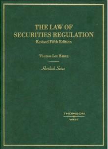 Hornbook on the Law of Securities Regulation - Thomas Lee Hazen