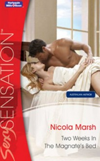 Two Weeks In The Magnate's Bed (Nights of Passion) - Nicola Marsh