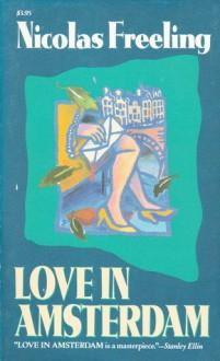 Love In Amsterdam - Nicolas Freeling
