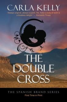 The Double Cross - Carla Kelly