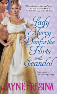 Lady Mercy Danforthe Flirts with Scandal - Jayne Fresina