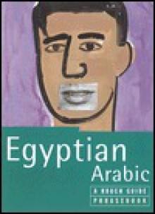 Egyptian Arabic: A Rough Guide Phrasebook - Rough Guides
