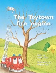 The Toytown Fire Engine - Jenny Giles, Richard Hoit