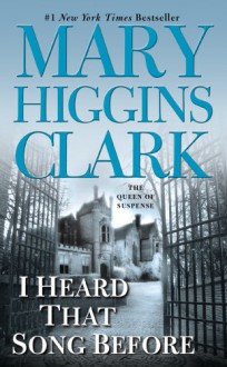 I Heard That Song Before - Mary Higgins Clark