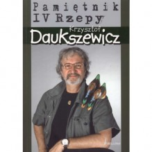 Pamiętnik IV Rzepy - Krzysztof Daukszewicz