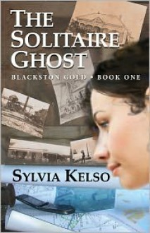 The Solitaire Ghost - Sylvia Kelso