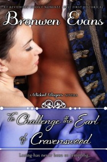 To Challenge the Earl of Cravenswood - Bronwen Evans