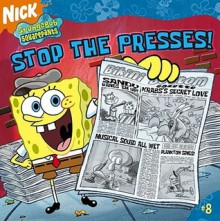 Stop the Presses! (Spongebob Squarepants) - Steven Banks