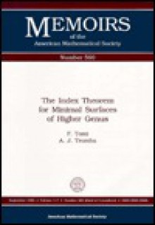 The Index Theorem for Minimal Surfaces of Higher Genus - Friedrich Tomi, Anthony J. Tromba