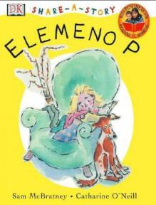 Say Me LEMONO P (Share-a-story) - Sam McBratney, Catherine O'Neill Grace