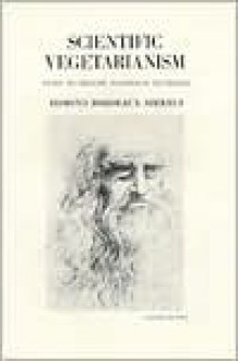 Scientific Vegetarianism - Edmond Bordeaux Szekely
