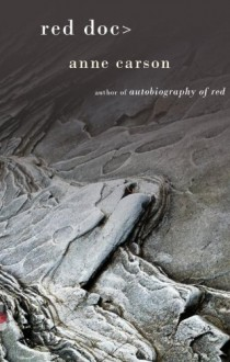 Red Doc> (Vintage Contemporaries) - Anne Carson