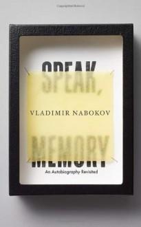 Speak, Memory: An Autobiography Revisited - Vladimir Nabokov