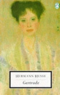 Gertrude (20th Century Classics) - Hermann Hesse