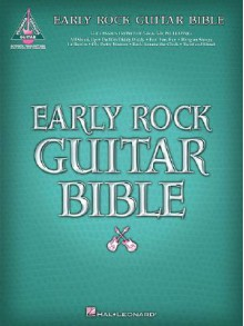 Early Rock Guitar Bible - Hal Leonard Publishing Company