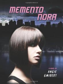 Memento Nora - Angie Smibert