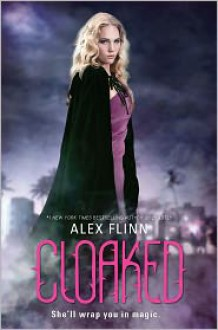 Cloaked - Alex Flinn