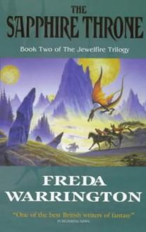 The Sapphire Throne - Freda Warrington