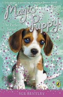 Perfect Secret (Magic Puppy) - Sue Bentley