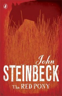 The Red Pony - John Steinbeck