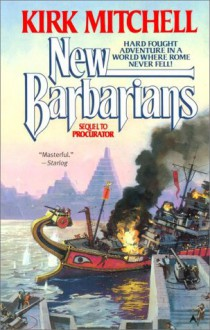 The New Barbarians - Kirk Mitchell