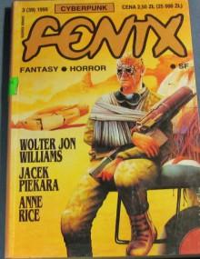 Fenix 1995 3 (39) - Jacek Piekara, Walter Jon Williams, Jacek Drewnowski, Adrian Markowski, Stephen Gregory, Redakcja magazynu Fenix