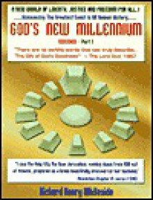 God's New Millennium - Richard Henry Whiteside