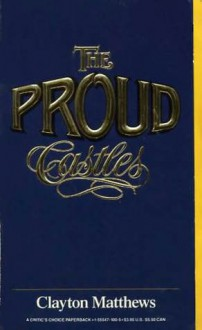 The Proud Castles - Clayton Matthews
