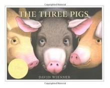 The Three Pigs (Caldecott Medal Book) - David Wiesner