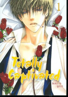 Totally Captivated, Volume 1 - Hajin Yoo