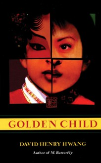 Golden Child - David Henry Hwang