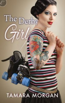 The Derby Girl - Tamara Morgan
