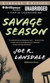 Savage Season: The First Hap and Leonard Novel - Joe R. Lansdale,Phil Gigante