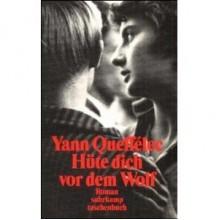 Hüte dich vor dem Wolf - Yann Queffélec, Andrea Spingler