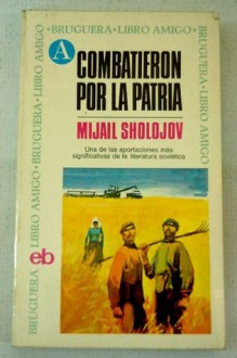 They Fought for Their Country - Mikhail Sholokhov