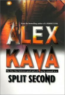 Split Second - Alex Kava
